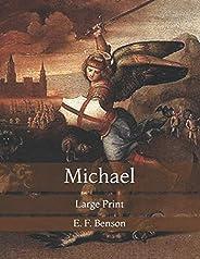 Michael: Large Print