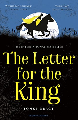 The letter for the king ebook tonke dragt laura watkinson the letter for the king by dragt tonke fandeluxe Image collections