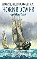 Hornblower and the Crisis (Horatio Hornblower, R.n.)