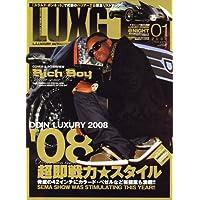 LUXG (ラグジュアリー エクストリーム グランド) 2008年 01月号 [雑誌]