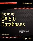 Beginning C# 5.0 Databases (Expert's Voice in C#)