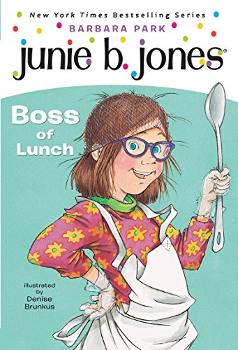 Junie B. Jones #19: Boss of Lunchの詳細を見る