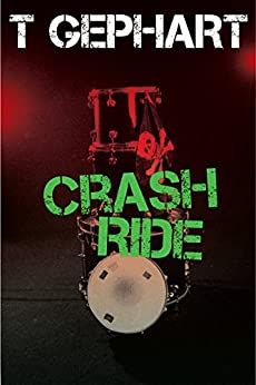 Crash Ride (Power Station Book 2) by [Gephart, T]