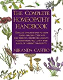 The Complete Homeopathy Handbook: A Guide to Everyday Health Care 画像