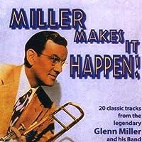 Miller Makes It Happen