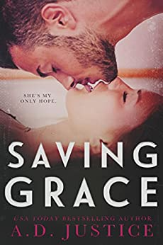 Saving Grace by [Justice, A.D.]