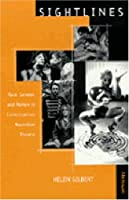 Sightlines: Race, Gender, and Nation in Contemporary Australian Theatre (THEATER: THEORY/TEXT/PERFORMANCE)