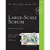 Large-Scale Scrum: More with LeSS (Addison-Wesley Signature…
