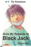 Give My Regards to Black Jack - Ep.08 The Confession (English version)