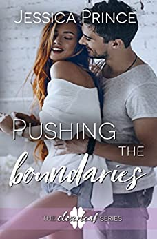 Pushing the Boundaries (Cloverleaf Book 3) by [Prince, Jessica]