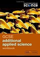 Twenty First Century Science: GCSE Applied Science Workbook