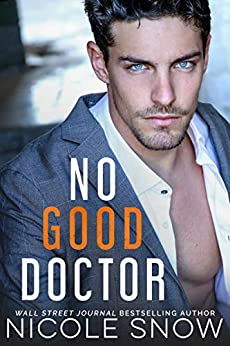No Good Doctor by [Snow, Nicole]