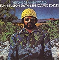 Visions of a New World (Mini Lp Sleeve) by Lonnie Liston Smith