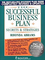 The Successful Business Plan: Secrets & Strategies (Successful Business Plan Secrets and Strategies, 3rd ed)