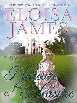 Pleasure for Pleasure (The Essex Sisters Book 4) by [James, Eloisa]