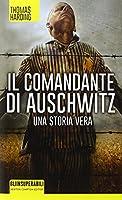 Il comandante di Auschwitz. Una storia vera