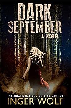 Dark September (Daniel Trokics Series Book 1) by [Wolf, Inger]