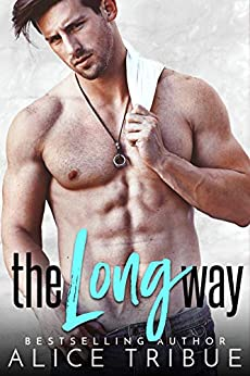 The Long Way by [Tribue, Alice]
