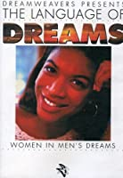 Language of Dreams: Women in Men's Dreams [DVD] [Import]