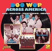 Doo Wop Across America - Ohio, Michigan, Pennsylvania, Indiana [ORIGINAL RECORDINGS REMASTERED] 2CD SET by Various Artists (2012-11-27)