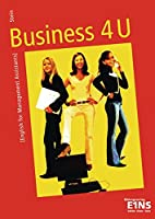 Business 4 U. Lehrbuch: English for Management Assistants