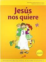 Proyecto Galilea 2000, Jesús nos quiere, iniciación de los niños a la vida cristiana 1. Libro de actividades