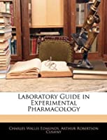 Laboratory Guide in Experimental Pharmacology [並行輸入品]