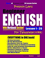 Preston Lee's Beginner English With Workbook Section Lesson 1 – 20 For Taiwanese