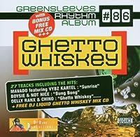 Ghetto Whiskey: Rhythm Album 86