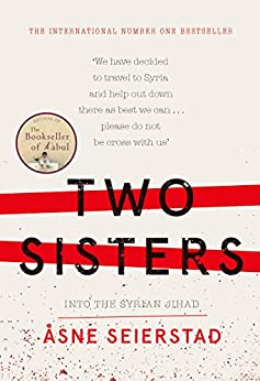 Two Sisters by [Seierstad, Asne]