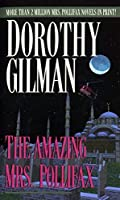 The Amazing Mrs. Pollifax by Dorothy Gilman(1985-05-12)