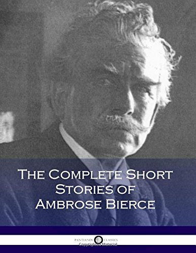 Download The Complete Short Stories of Ambrose Bierce 1975940164