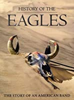 History of the Eagles [DVD] [Import]
