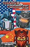 Transformers Volume 2: International Incident