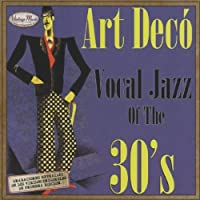 art deco vocal jazz of the 30s by various