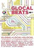 GLOCAL BEATS (CDジャーナルムック) 画像