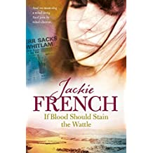 If Blood Should Stain the Wattle (The Matilda Saga)
