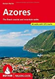 Azores walking guide 77 walks 2016 (Rother Walking Guides - Europe)