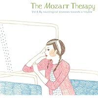 ザ・モーツァルト・セラピー Vol.5 和合教授の音楽療法 脳神経系疾患・認知症でお悩みの方へ