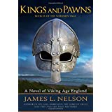 Kings and Pawns: A Novel of Viking Age England
