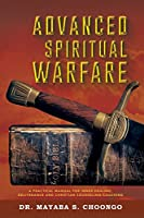 Advanced Spiritual Warfare