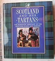 Scotland and Her Tartans