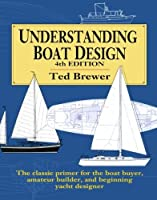 Understanding Boat Design by Ted Brewer(1993-11-01)
