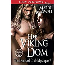 Her Viking Dom [The Doms of Club Mystique 7] (Siren Publishing Classic)