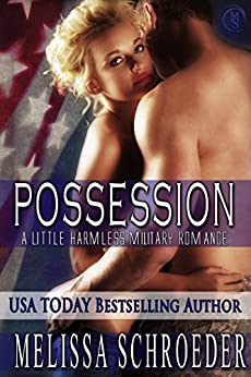 Possession: Harmless (The Harmless Military Series Book 2) by [Schroeder, Melissa]
