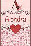 Alondra: Notebook Gift lined Journal, notebook for writing, Personalized Alondra Name Gift Idea custom Notebook Diary: Gift for Alondra , Notebook for Alondra 120 Pages