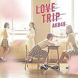 45th Single「LOVE TRIP / しあわせを分けなさい Type C」通常盤 画像