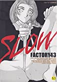 SLOW / FACTORY43 のシリーズ情報を見る