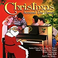 Christmas Around the Piano by Christmas Around the Piano