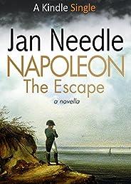 Napoleon: The Escape (Kindle Single)